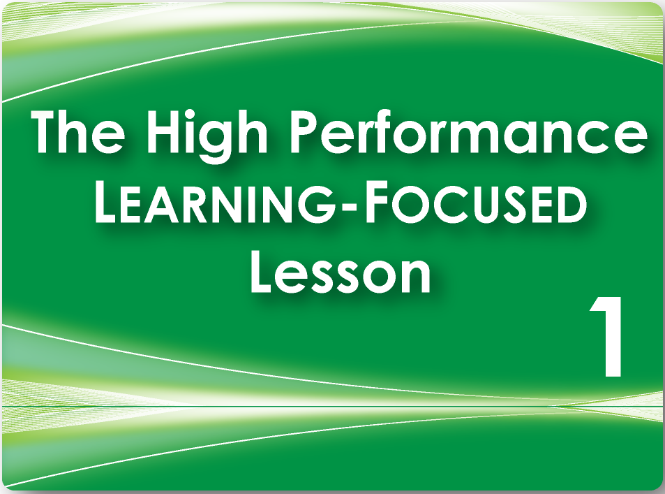 Learning focused framework step 1